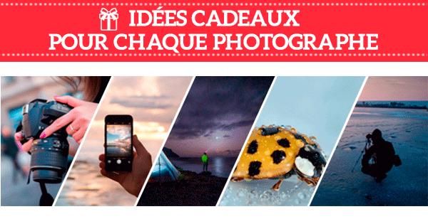 Idées cadeaux pour chaque photographe selon sa discipline