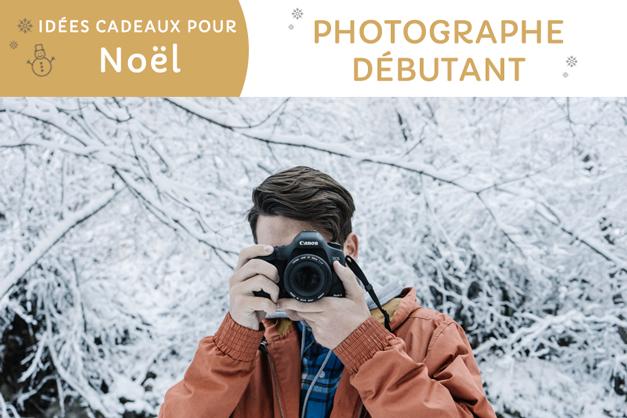5 cadeaux de rêve pour le photographe débutant