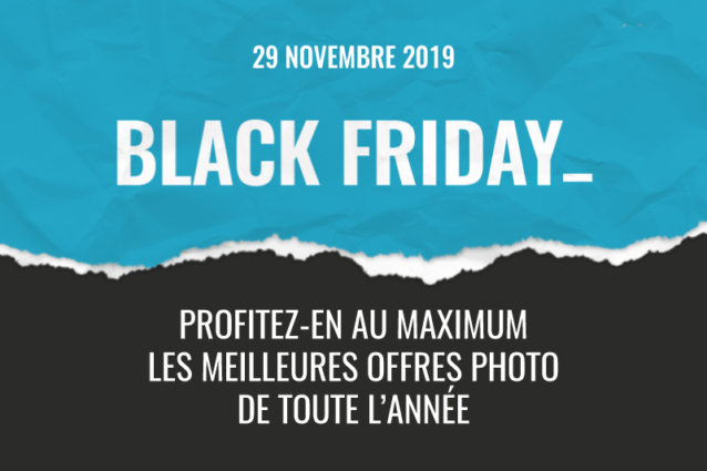 Black Friday Photo24 : le meilleur plan d'attaque