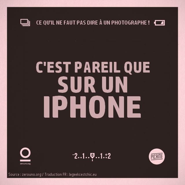 15 phrases qu'il ne faut pas dire à un photographe : c'est pareil que sur un iPhone