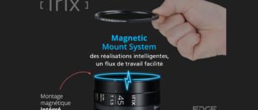 Filtres Irix Edge MMS : innovation et rapidité sur vos vidéos